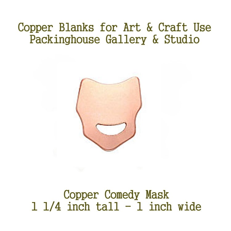 Comedy Mask, Copper Stamping, Blank Shape of copper for metal working, enameling and jewerly making, general crafting for metalsmiths