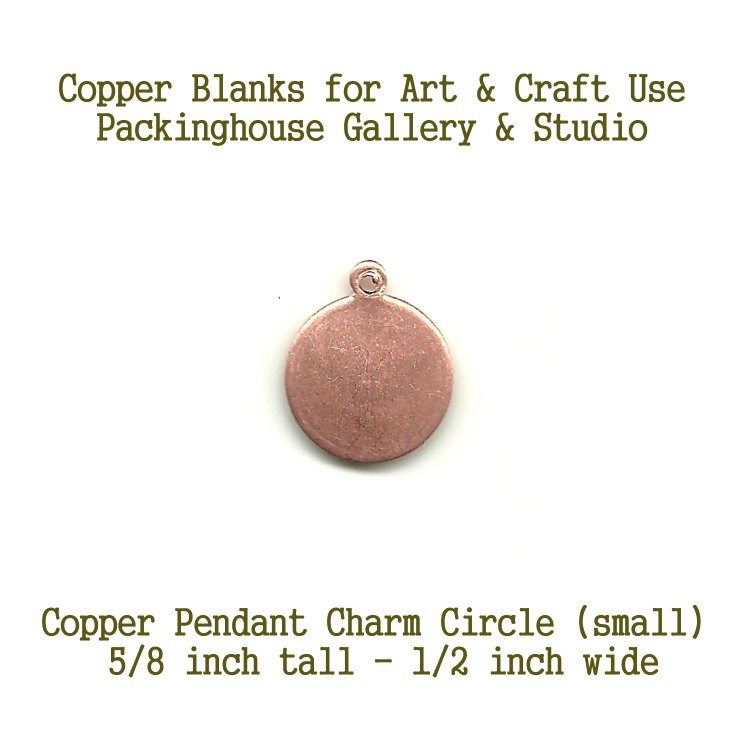 Circle Charm, Small Size, Cipper Pendant Charm copper for metalworking, enameling, etching, engraving, leatherworking and jewelry making