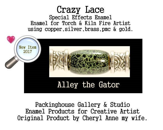 Alley the Gator Special Effects Enamel Crazy Lace by Cheryl Anne, Enamel Mix, for Copper, Gold, Silver, PMC. Enamel, Packinghouse Gallery