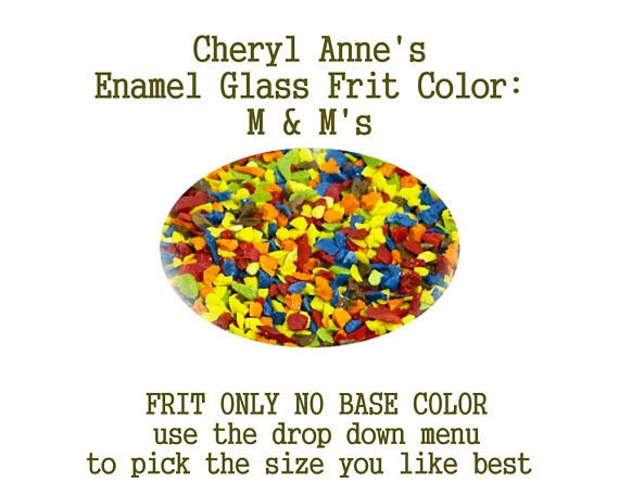 M & M's, Enamel Glass Frit (Frit Only no Base Color) Enamel Frit for Artist using torches or kilns by Cheryl Anne