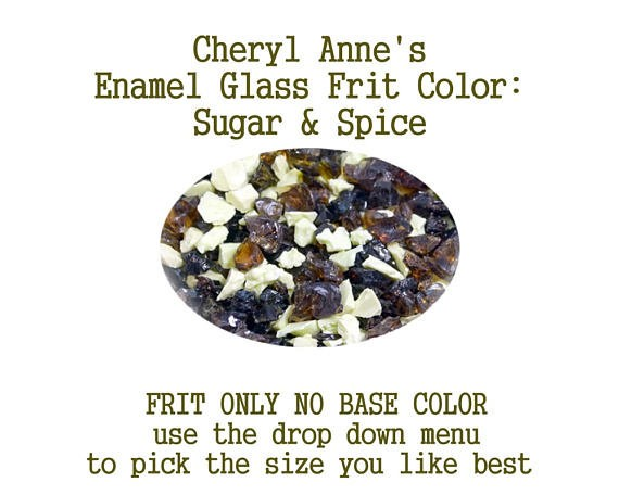 Sugar & Spice, Enamel Glass Frit (Frit Only no Base Color) Enamel Frit for Artist using torches or kilns by Cheryl Anne