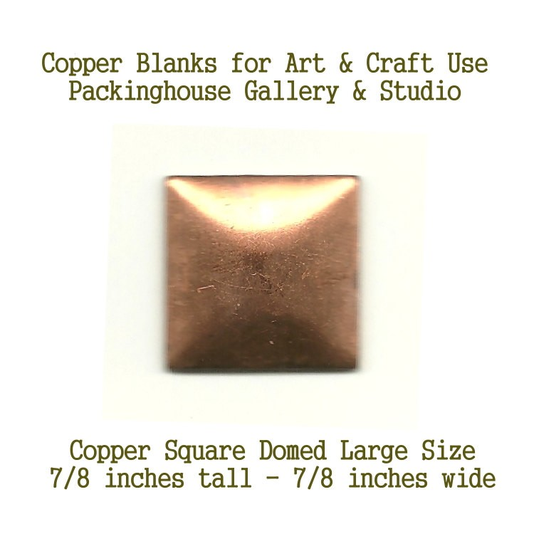 Square, Large (Domed) blank metal made of copper for metalworking, enameling, etching, engraving, leatherworking and jewelry making