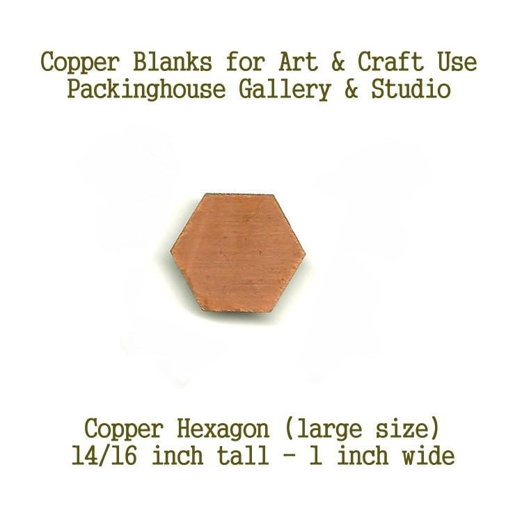 Hexagon Shape Large Size, copper shape, copper blank, for metalworking, enameling, etching, engraving, leatherworking and jewelry making