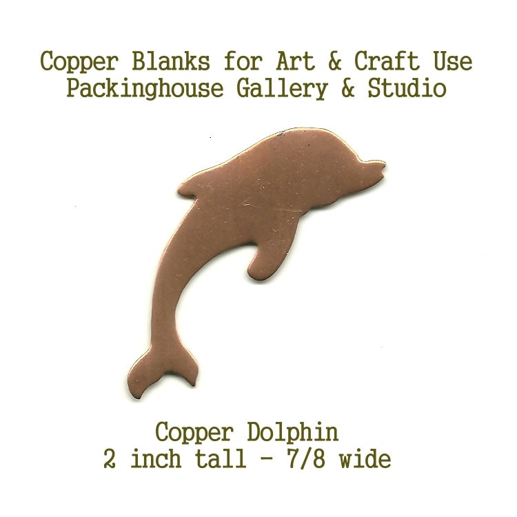 Dolphin Large Size, Copper Blank Shape cut outs made of copper for metal working, enameling and jewerly making