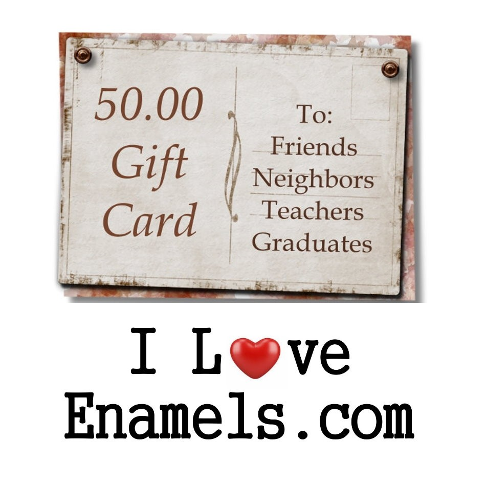Fifty Dollar Gift Cards
