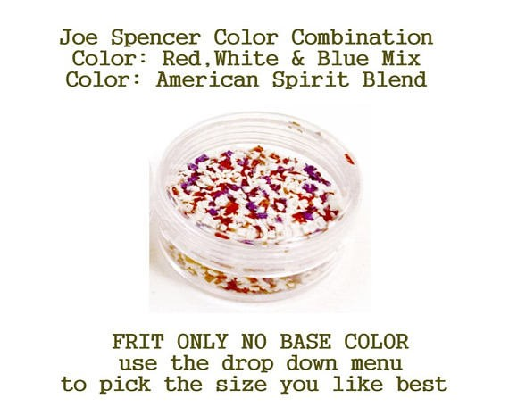 Red, White, Blue Mix or American Spirit Blend Enamel Glass Frit (Frit Only - No Base Color) Joe Spencer pick the size you like with dropdown